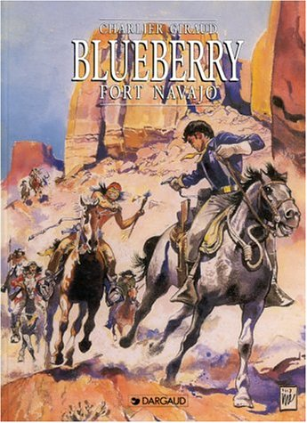 9782205056082: Blueberry, tome 1 : Fort Navajo
