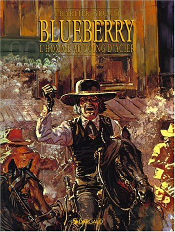 Blueberry, tome 8 : L'Homme au poing