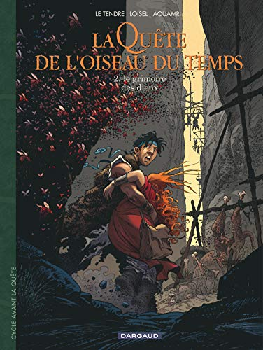 9782205056334: Quête de l'Oiseau du Temps (La) - Avant la Quête - tome 2 - Grimoire des Dieux (Le)