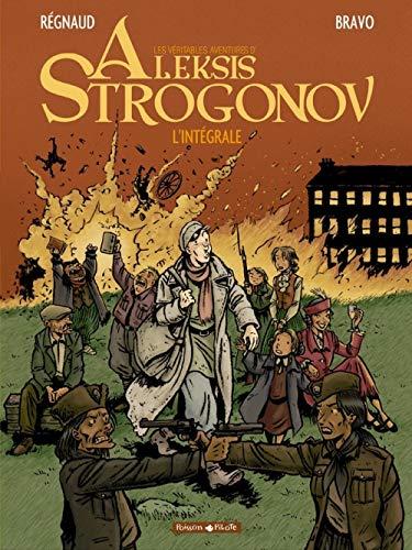 9782205056556: Aleksis Strogonov - Intégrale - tome 0 - Aleksis Strogonov - Intégrale T1 (vol 1+2+3)