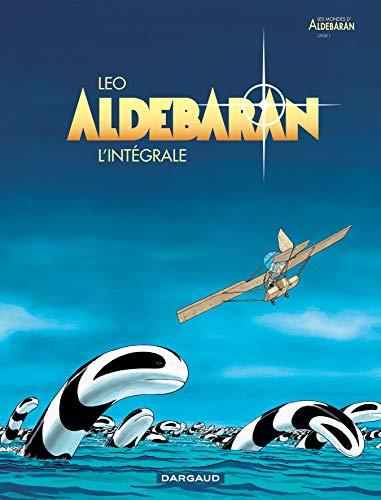 9782205056686: Aldébaran : L'intégrale (Les mondes d'Aldébaran)