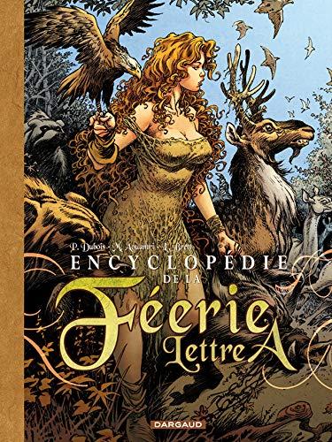 9782205056815: Encyclopédie de la Féérie Lettre A