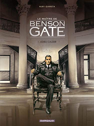 9782205056822: Maître de Benson Gate (Le) - tome 1 - Adieu Calder