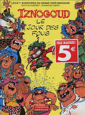 Iznogoud : Jour des fous [Jan 07,