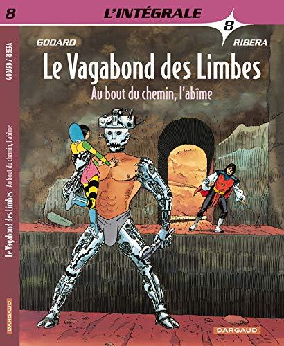 9782205057089: Le Vagabond des Limbes - Intégrales - tome 8 - Au bout du chemin, l'abîme