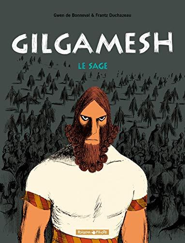 9782205057157: Gilgamesh, Tome 2 : Le Sage