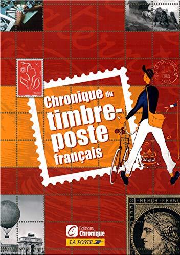 9782205057386: Chronique du timbre-poste français