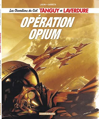 """9782205057454: Les Chevaliers du ciel Tanguy et Laverdure - tome 2 - Opération """"Opium"""""""