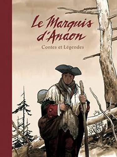 9782205058413: Le Marquis d'Anaon - Intégrale - tome 1 - Marquis d'Anaon - Intégrale T1