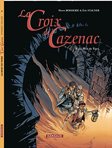 9782205058925: Croix de Cazenac (La) - tome 8 - Mort du Tigre (La)