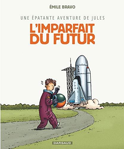 9782205058987: L'Imparfait Du Futur