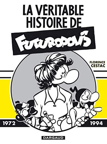 9782205059113: La véritable histoire de Futuropolis (French Edition)