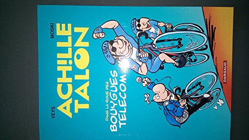 9782205059236: Greg - Achille Talon dans la roue des Bouygues Telecom - Tour de France - album promotionnel format A5