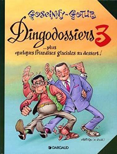 9782205059465: Les Dingodossiers, Tome 3 :