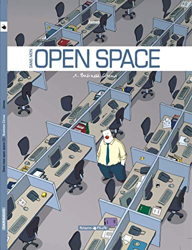 9782205059632: Dans mon Open Space - 1 - Business Circus