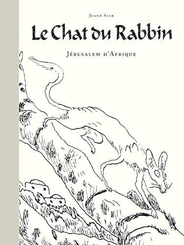 Le Chat du Rabbin : Jérusalem d'Afrique: Joann Sfar