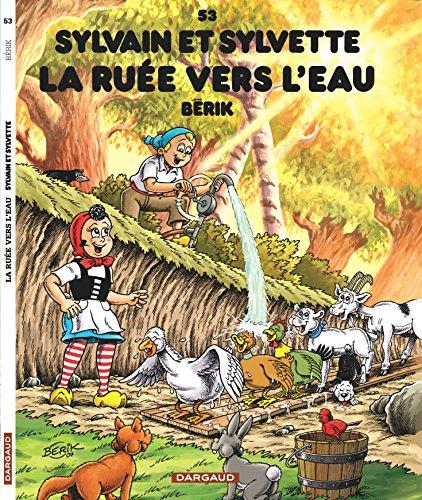 9782205059984: Sylvain et Sylvette - tome 53 - La ruée vers l'eau