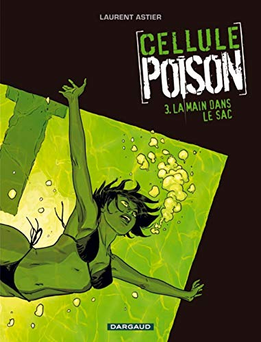 9782205060973: Cellule Poison, Tome 3 (French Edition)