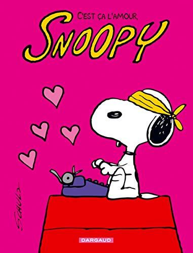 9782205061147: Snoopy - tome 40 - C'est ça l'amour, Snoopy !