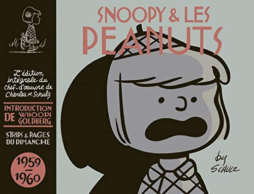 Snoopy & les Peanuts - Snoopy & les Peanuts - 1959-1960 (SNOOPY (INTEGRALE) (5)) (French Edition) (9782205061192) by Schulz Charles