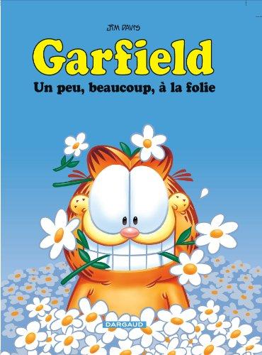 9782205061222: Garfield - tome 47 - Un peu, beaucoup, � la folie