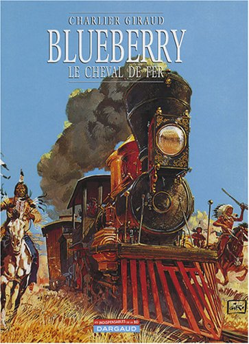 9782205061284: Blueberry, Tome 7 : Le cheval de fer
