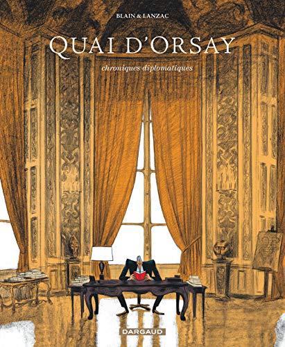 9782205061321: Quai d'Orsay, tome 1 : Chroniques diplomatiques