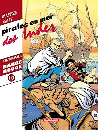 9782205061543: Barbe Rouge (Intégrale) T10 Intégrale Barbe Rouge T10 Pirates en Mer des Indes