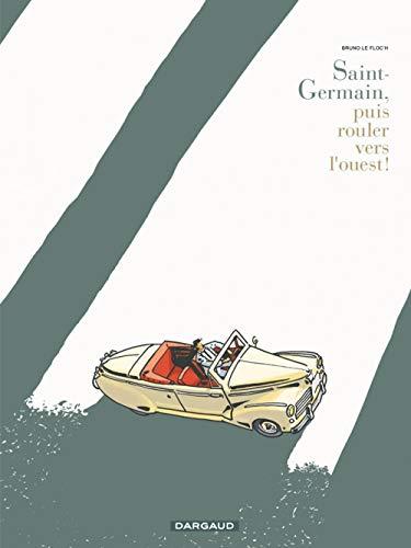 9782205061673: Saint Germain puis rouler vers l'ouest - tome 35 - Saint Germain puis rouler vers l'ouest