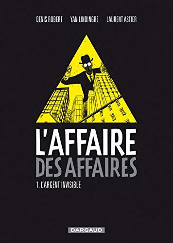 9782205061888: L'affaire des affaires, Tome 1 (French Edition)