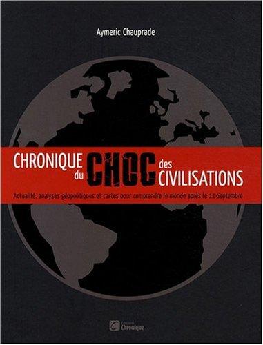 9782205062205: Chronique du choc des civilisations