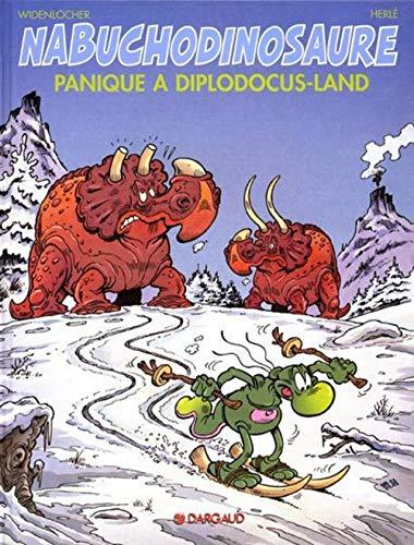 9782205063363: Tribulations apeupréhistoriques de Nabuchodinosaure (Les) - tome 7 - Panique à Diplodocus-land