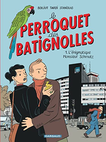 9782205063608: Perroquet des Batignolles (Le) - tome 1 - L'énigmatique Monsieur Schmutz (1)