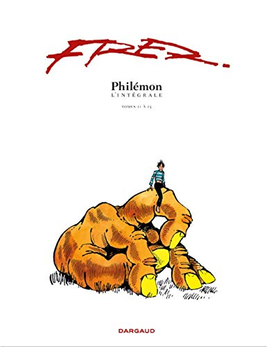 Philà mon, L'intà grale Tome 3 (French Edition): DARGAUD