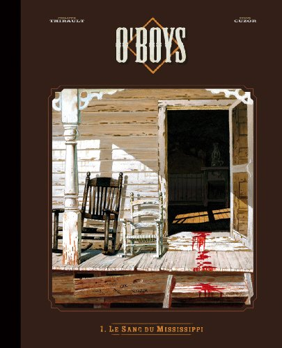 9782205063929: O'Boys, Tome 1 : Le sang du Mississippi : Edition luxe noir & blanc