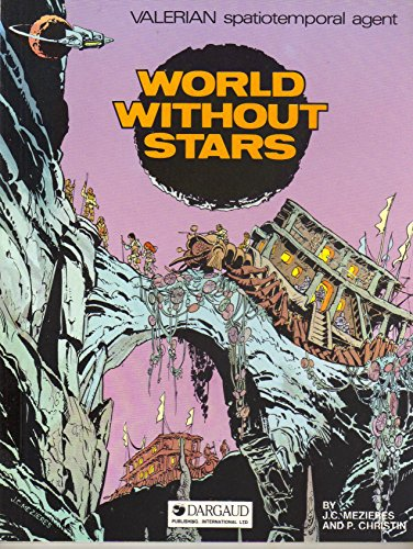 World without Stars (Valerian spatiotemporal agent)