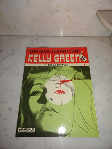 Kelly Green Series- Set of 2 Graphic Novels: #1 The Go Between; #2 One, Two, Three. Die!