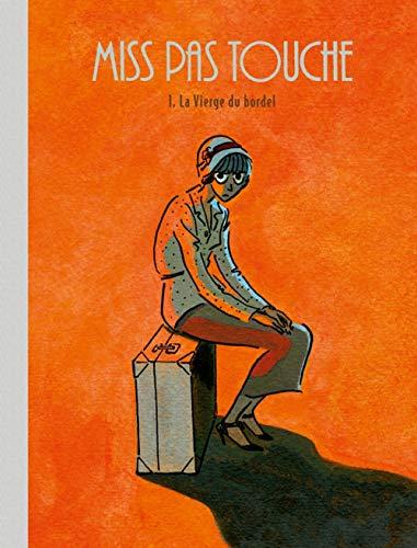 9782205066470: Miss Pas Touche - tome 1 - Miss Pas Touche (1) Edition Spéciale