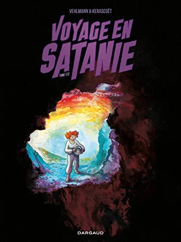 9782205066753: Voyage en Satanie - tome 1 - Voyage en Satanie (1/2)