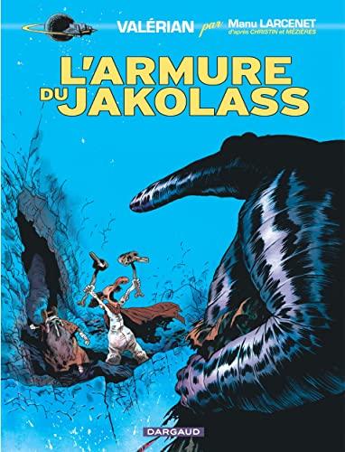 9782205067583: Valérian, vu par... - tome 1 - L'armure du Jakolass (1)
