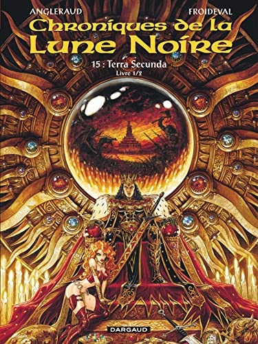 9782205068306: Les chroniques de la lune noire, tome 15 : Terra Secunda - Livre 1/2