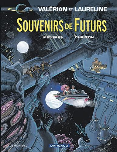 9782205068467: Valérian - tome 22 - Souvenirs de Futurs