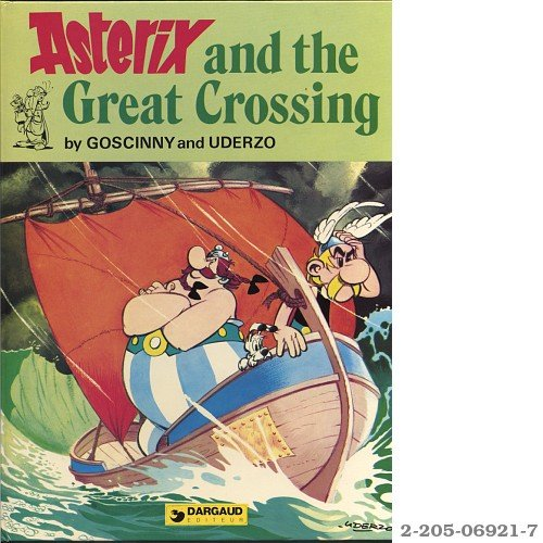 9782205069211: Asterix and the Great Crossing
