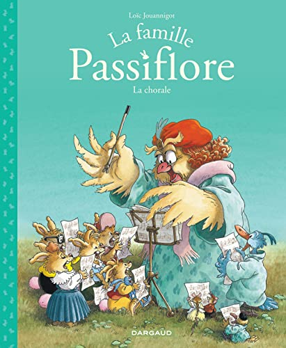 9782205069952: Famille Passiflore (La) - tome 2 - La chorale (2)