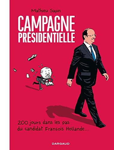 9782205070446: Campagne Pr�sidentielle - tome 0 - Campagne Pr�sidentielle
