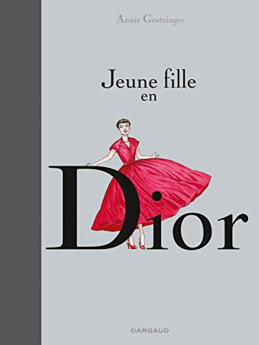 9782205070934: Jeune fille en Dior - tome 1 - Jeune fille en Dior (one shot)