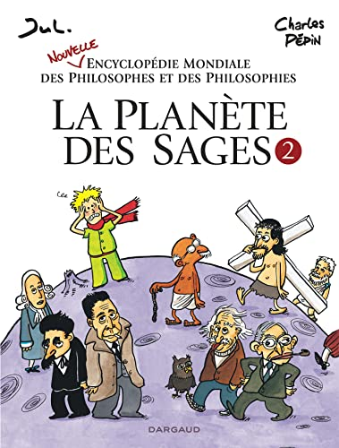 9782205071269: La Planète des sages - tome 2 - Nouvelle encyclopédie mondiale des philosophes et des philosophies (French Edition)