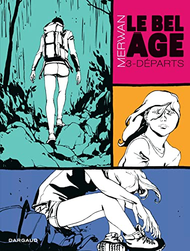 9782205071467: Bel �ge (Le) - tome 3 - D�parts
