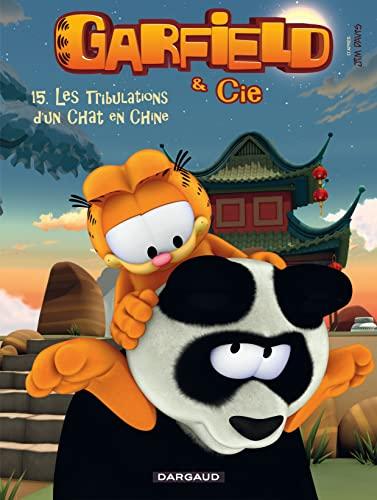 9782205071559: Garfield & Cie - tome 15 - Les Tribulations d'un chat en Chine (15)