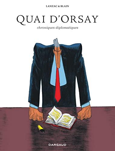 9782205071672: Quai d'Orsay - Intégrale - tome 0 - Quai d'Orsay Intégrale